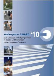 Walk Space Award 2010 - Best Practise Broschüre